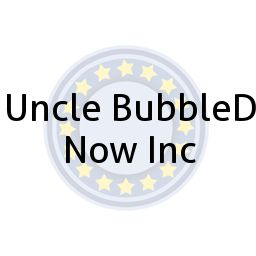 Uncle BubbleD Now Inc